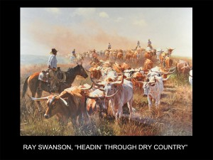 "Ray Swanson, ""Headin' Through Dry Country"" (Headin' Through Dry Country)"