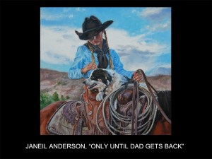 "JaNeil Anderson, ""Only Until Dad Gets Back"" (Only Until Dad Gets Back)"