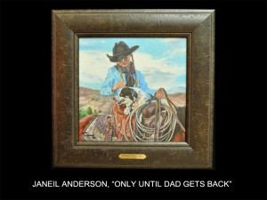 """JaNeil Anderson, """"Only Until Dad Gets Back"""" (Only Until Dad Gets Back)"""