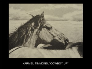 "Karmel Timmons, ""Cowboy Up"" (Cowboy Up)"
