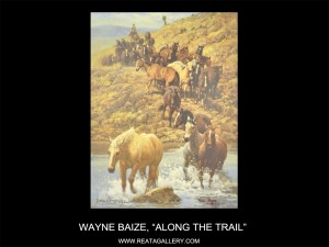 "Wayne Baize, ""Along the Trail"""