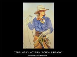 "Terri Kelly Moyers, ""Rough & Ready"""