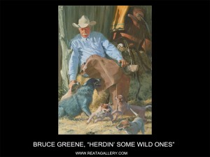 "Bruce Greene, ""Herdin' Some Wild Ones"""