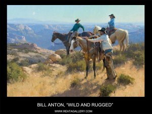 "Bill Anton, ""Wild and Rugged"""